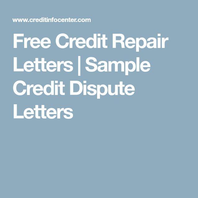 Free Credit Repair Letters | Sample Credit Dispute Letters