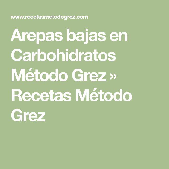Arepas bajas en Carbohidratos Método Grez » Recetas Método Grez