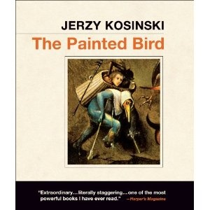 The Painted Bird-Jerzy Kosinski: Worth Reading, Books Worth, Painted Bird Jerzy, Painted Birds, Bird Jerzy Kosinski, Favourite Books