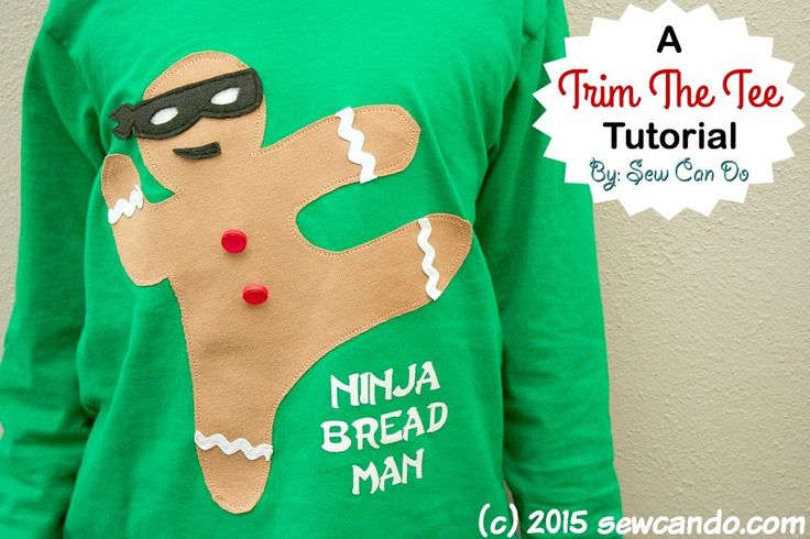 Trim The Tee: Ninja Bread Man Shirt Tutorial | Sew Can Do | Bloglovin'