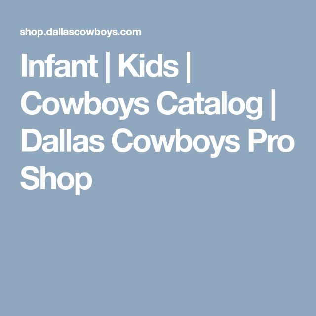 Infant | Kids | Cowboys Catalog | Dallas Cowboys Pro Shop