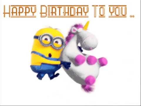 Happy Birthday Minion I don't own the song, pic, or the lyrics All ...