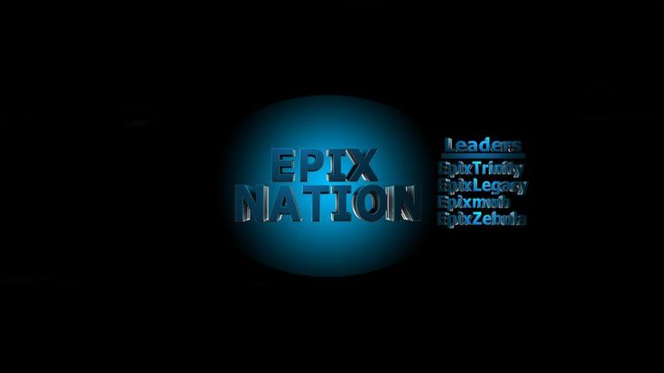 A Banner i did for @TheEpixNation