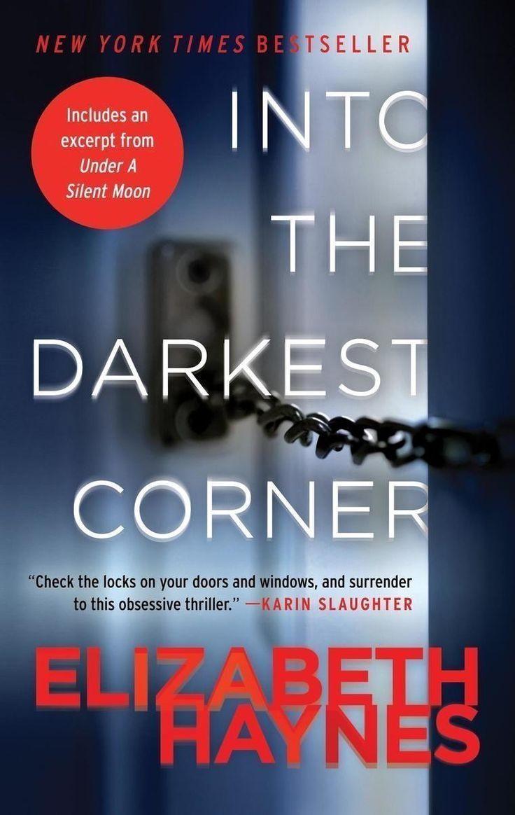 """<i><a href=""""https://www.amazon.com/dp/0062197266/?tag=buzz0f-20"""" target=""""_blank"""">Into the Darkest Corner</a></i> by Elizabeth Haynes"""