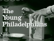The Young Philadelphians, 1959, Paul Newman, Barbara Rush, Alexis Smith, Brian Keith, Billie Burke, Robert Vaughn