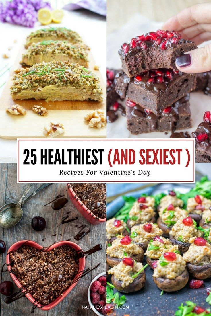 Spice up your romantic evening with these HEALTHY Valentine's Day Recipes - appetizers, entrees, and desserts that will trigger feel-good mood and make your date night special. CLICK to read more or PIN for later! *** http://natalieshealth.com #recipe #valentinesday #healthy