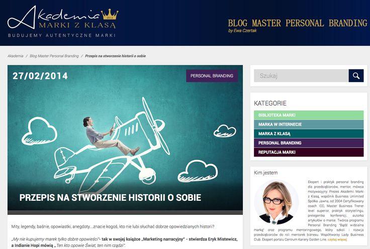 PRZEPIS NA STWORZENIE HISTORII O SOBIE - STORYTELLING na blogu Master Personal Branding by Ewa Czertak: http://www.akademiamarkizklasa.pl/przepis-na-stworzenie-historii-o-sobie/
