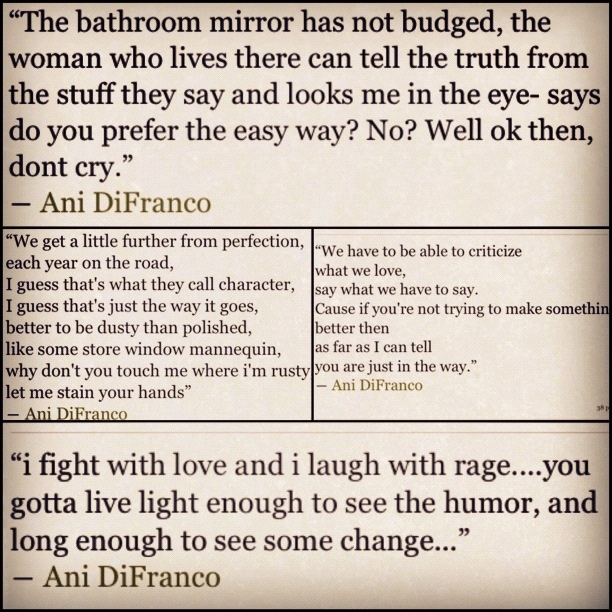 Romantic Quotes Ani: 184 Best Images About Ms. Ani DiFranco On Pinterest