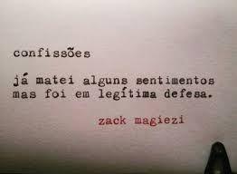 Veja mais em: POEMINHAS DE ZACK MAGIEZI poemas-de-zack-magiez...