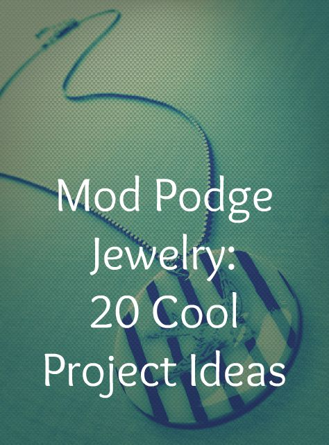 20 ideas for using Mod Podge: Mod Podge, Jewelry Bracelets, 20 Projects, Diy Jewelry, Projects Ideas, Jewelry Ideas, Project Ideas, Podge Rocks, Podge Jewelry