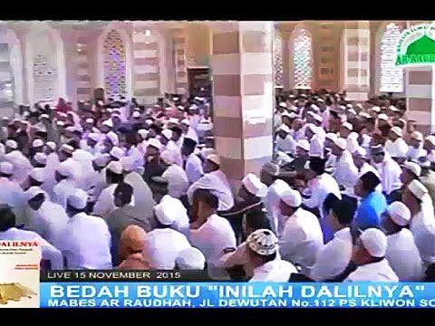 Habib Novel Alaydrus   Penjelasan Tentang Ungkapan Kembali Kepada Al Qur'an & Sunnah