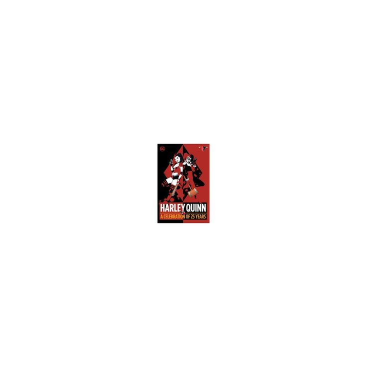 Harley Quinn : A Celebration of 25 Years (Hardcover) (Paul Dini)