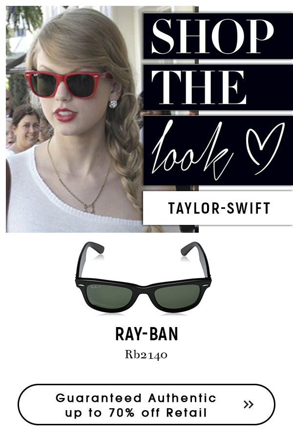 taylor swift with Ray-Ban  #Wayfarer #Sunglasses