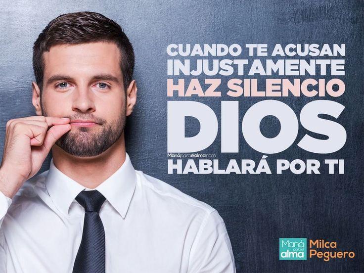 Cuando te acusan, difaman o calumnian, tienes toda la potestad de defenderte con todas tus fuerzas, pero te invito a en vez de eso, hacer silencio y dejar todo en las manos de Dios,   Verás como Él se levanta y habla por ti.   De hecho, hay ocasiones en las que tratando de defenderte arruinas la situación, sin embargo, Dios ES PERFECTO y cuando aboga a tu favor, TODO SALE BIEN. #ManáParaElAlma #Dios #MiAbogado #Silencio #MiDefensor #ElAngeldeJehová #FE