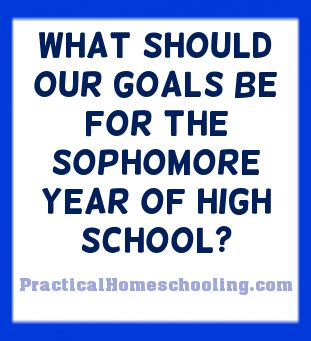 The Sophomore Year of High School: Emerging Butterflies - What should our goals be for the sophomore year of high school?