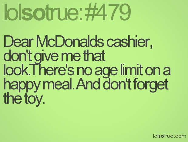 Don't judge me.: Boys Toys, Laughing, Happy Meals, Quotes, Girls Toys, Funny Stuff, Kids Meals, Hello Kitty, Portion Control