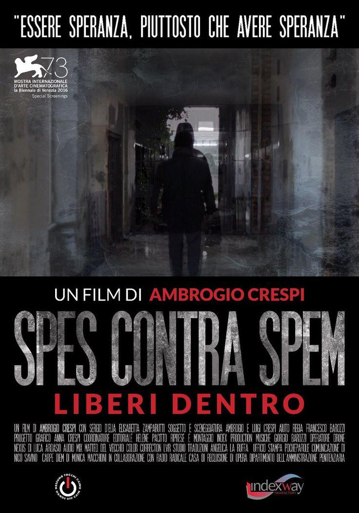 Spes Contra Spem - Liberi Dentro by Ambrogio Crespi. #Venezia73 Special Screenings.  Poster.
