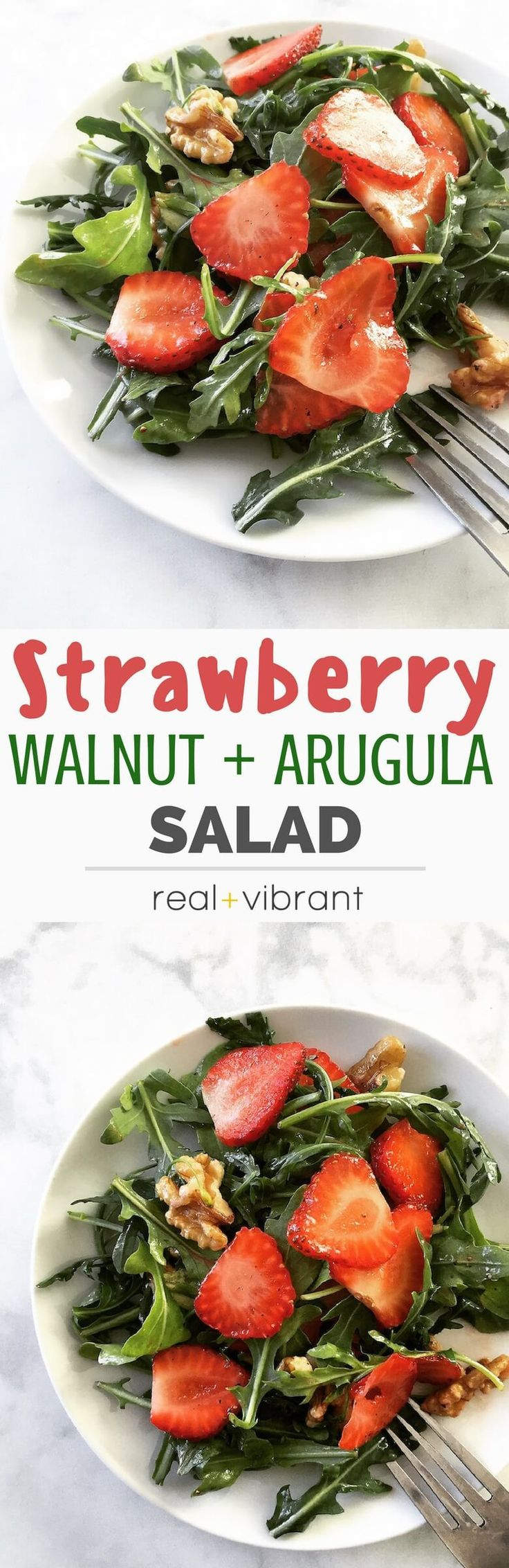 Strawberry Walnut Arugula Salad - This quick and easy salad healthy, delicious, and packed with fresh ingredients to delight your tastebuds!   realandvibrant.com