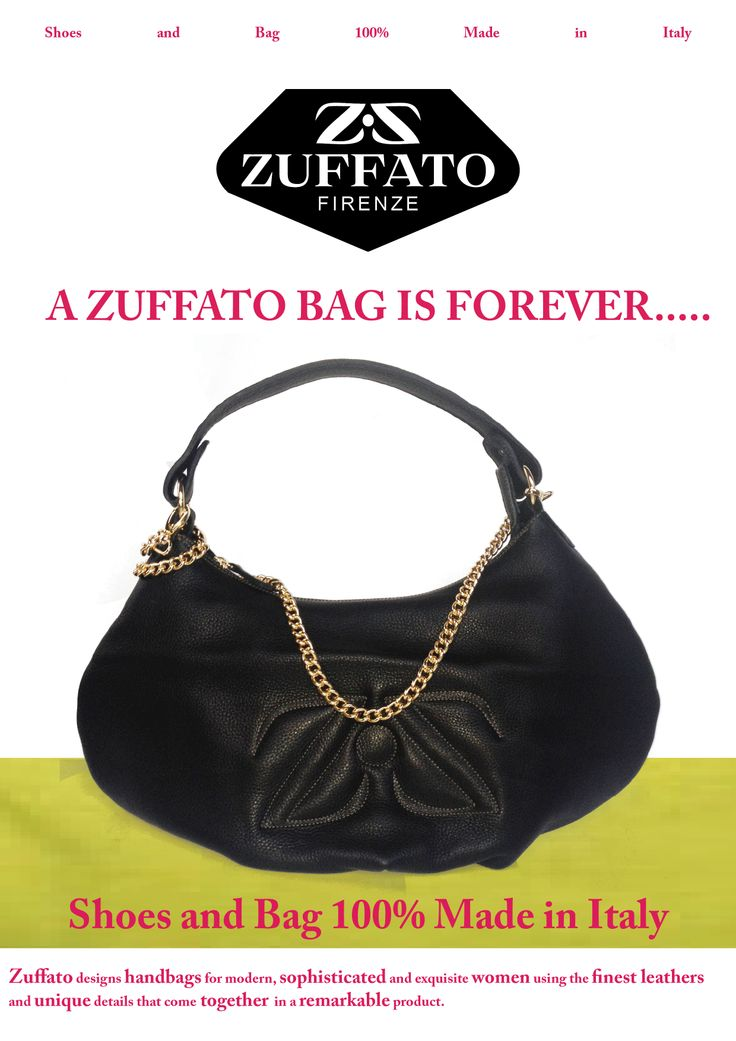 A ZUFFATO BAG IS FOREVER.....