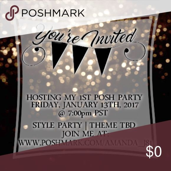 Join me for my 1st Posh Party!!! Leave your info below so I can check out your closet!!  And please share this!!!  Thanks in advance!!!! Other