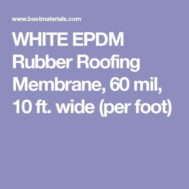 WHITE EPDM Rubber Roofing Membrane, 60 mil, 10 ft. wide (per foot)