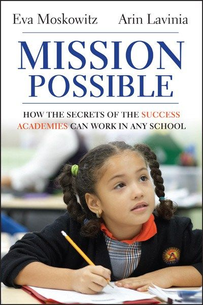 The book written by Eva Moskowitz and Arin Lavinia has me thinking about our education system and our teachers and wondering how we can spread the success of these charter schools across the country.