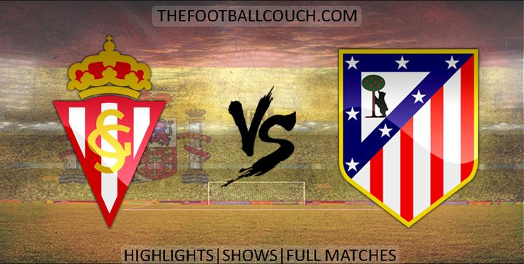 [Video] La Liga Sporting Gijon vs Atletico Madrid Highlights and Full Match - http://ow.ly/ZHP2u - #SportingGijon #AtleticoMadrid #laliga #soccerhighlights #footballhighlights #football #soccer #futbol #ligabbva #thefootballcouch