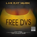 Mack DVS Featuring: Lord Infamous, II Tone, Big Sche, Don Cipher, Shelby Forest Click - FREE DVS  - Free Mixtape Download or Stream it