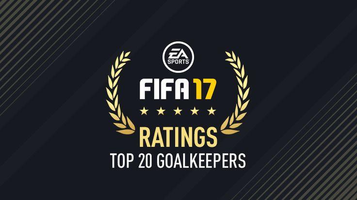 Top 20 Torhüter - FIFA 17 Spielerwerte