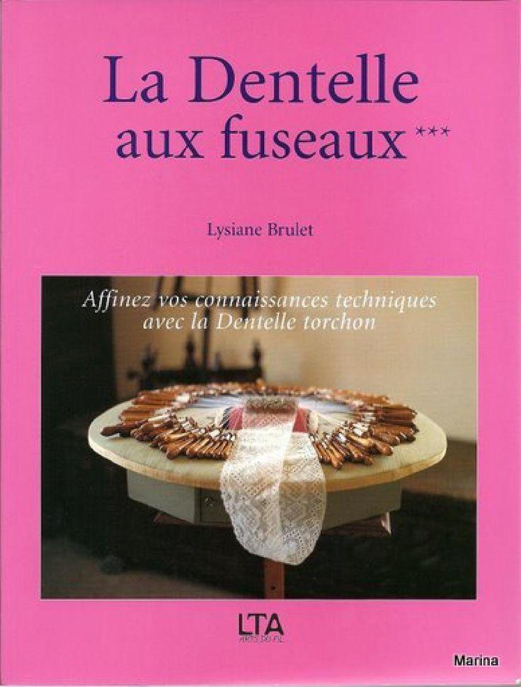 Lysiane Brulet - La Dentelle aux Fuseaux vol 3/3