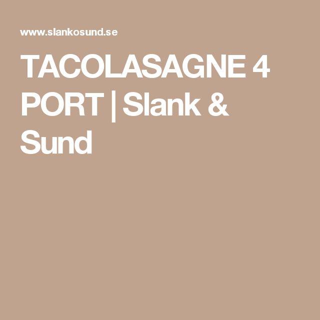 TACOLASAGNE 4 PORT | Slank & Sund