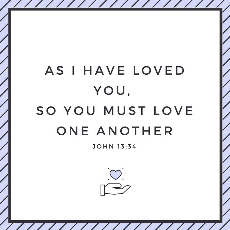 Love One Another Quotes: Best 25+ John 13 34 Ideas On Pinterest