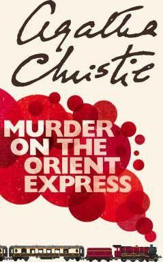 """""""MURDER ON THE ORIENT EXPRESS"""" de Agatha Christie"""