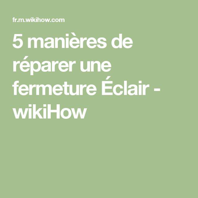 5 manières de réparer une fermeture Éclair - wikiHow