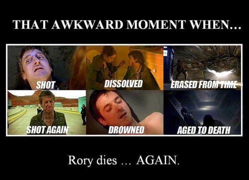 """""""What happened to you guys today?  Oh, Rory died.  Again."""" I forgot how many times he died. I guess after a while I just stopped noticing."""
