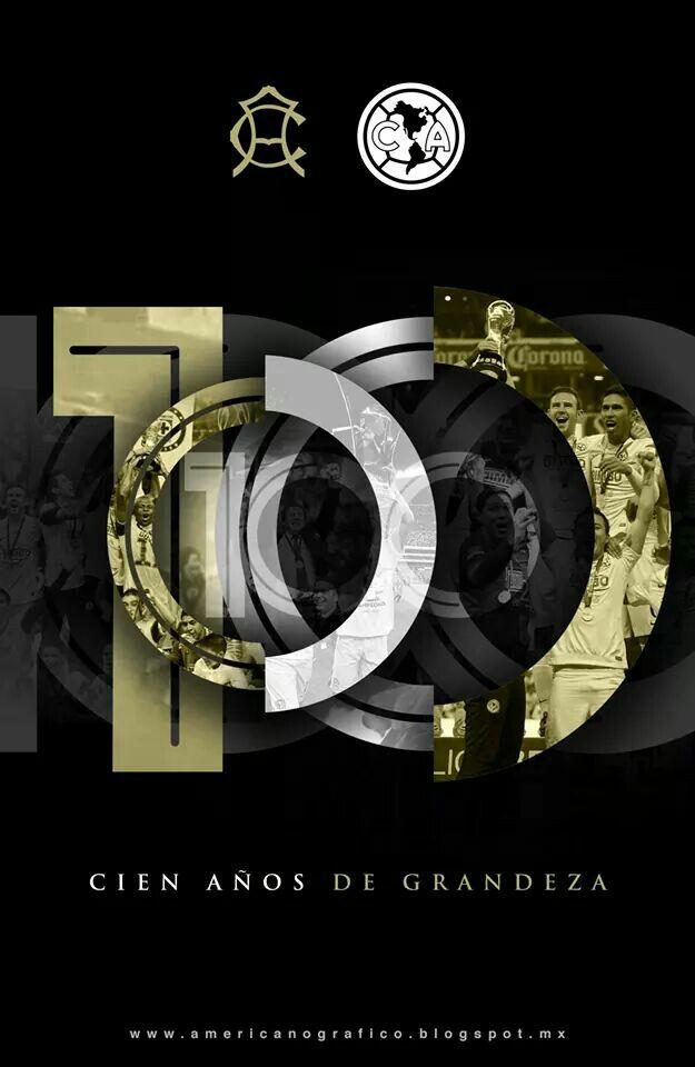 100 Años De Grandeza Club America