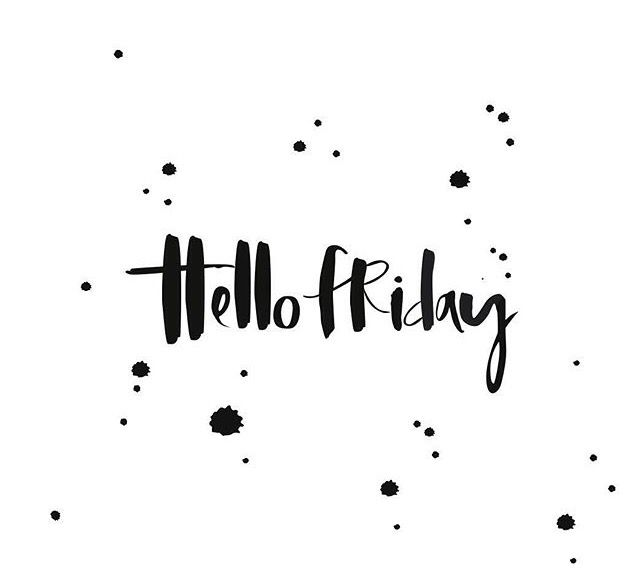 #hello #friday...