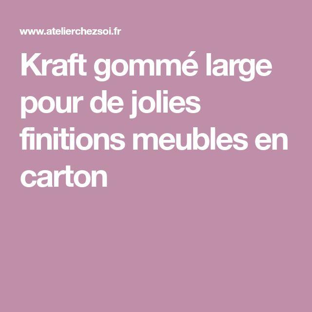 Kraft gommé large pour de jolies finitions meubles en carton