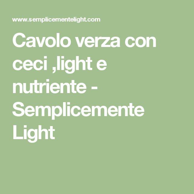 Cavolo verza con ceci ,light e nutriente - Semplicemente Light