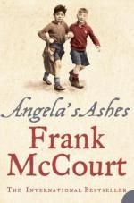 Irish. Angela's Ashes. sad, funny, bittersweet memoir of growing up in New York in the 30s and in Ireland in the 40s. It is a story of extreme hardship and suffering, in Brooklyn tenements and Limerick slums -- too many children, too little money, his mother Angela barely coping as his father Malachy's drinking bouts constantly brings the family to the brink of disaster.