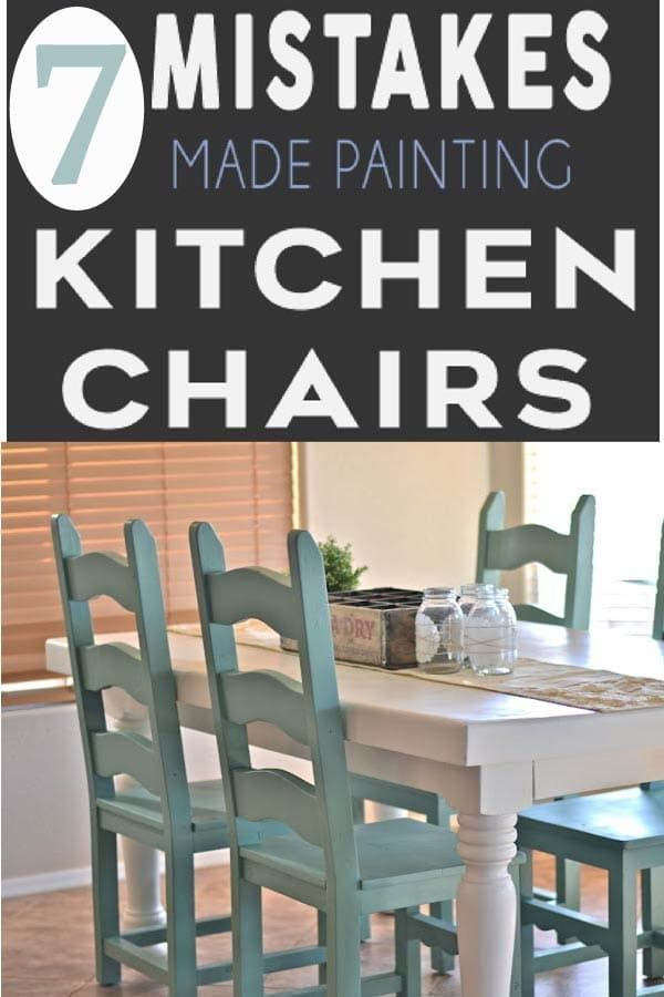 7 Mistakes People Make Painting Kitchen Chairs Redo Furniture