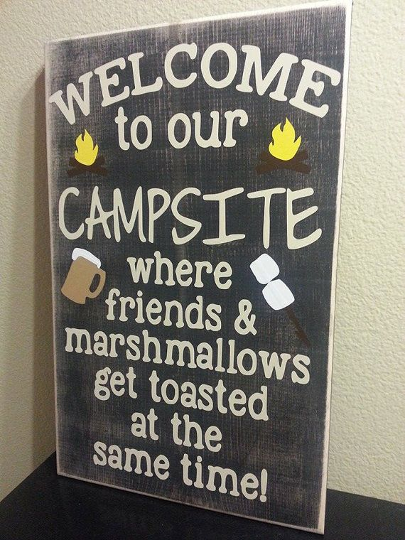 Welcome To Our Campsite Where Friends Amp Marshmallows Get