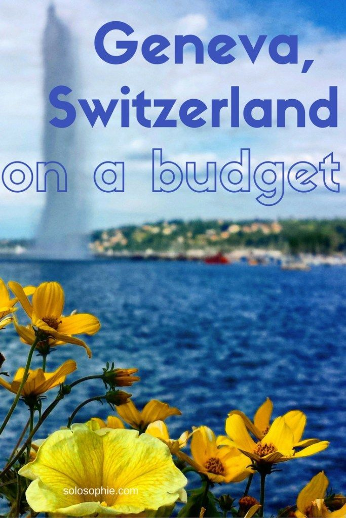 Geneva Switzerland on a budget