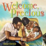 Do you know someone who is expecting or just had a baby? Welcome Precious is a beautifully written and illustrated book about having a newborn.