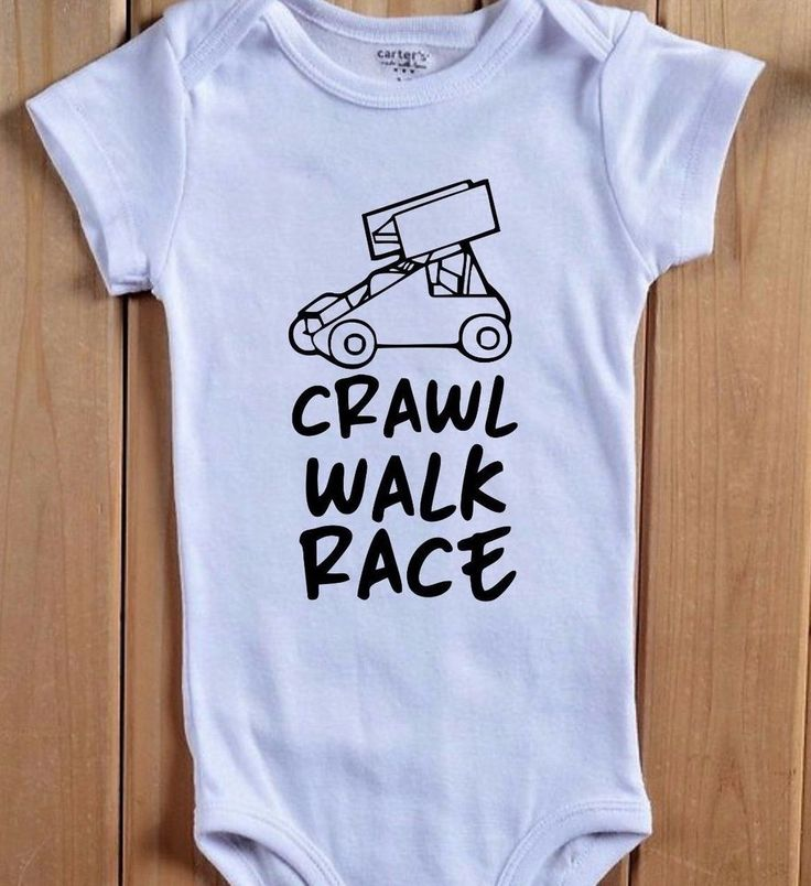 Crawl Walk Race Baby Onesie Bodysuit Shirt Micro Sprint Car Dirt Track Racer Boy #BabeNotIncluded #Everyday