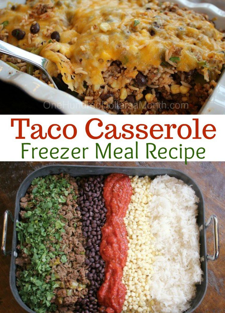 Ground Beef Freezer Meal - Taco Casserole, Freezer Meal Recipes, Casserole Freezer meals