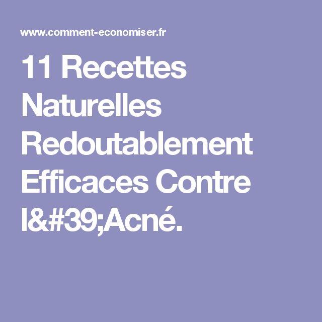 11 Recettes Naturelles Redoutablement Efficaces Contre l'Acné.