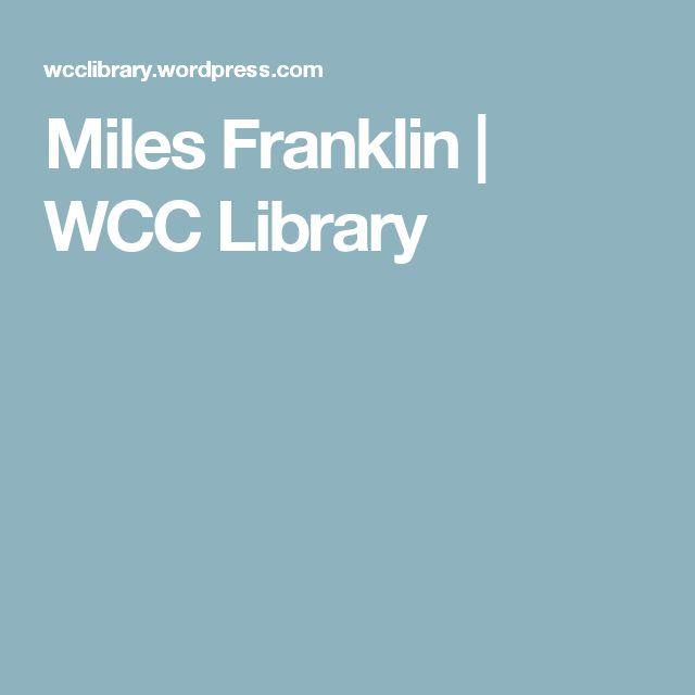 Miles Franklin | WCC Library