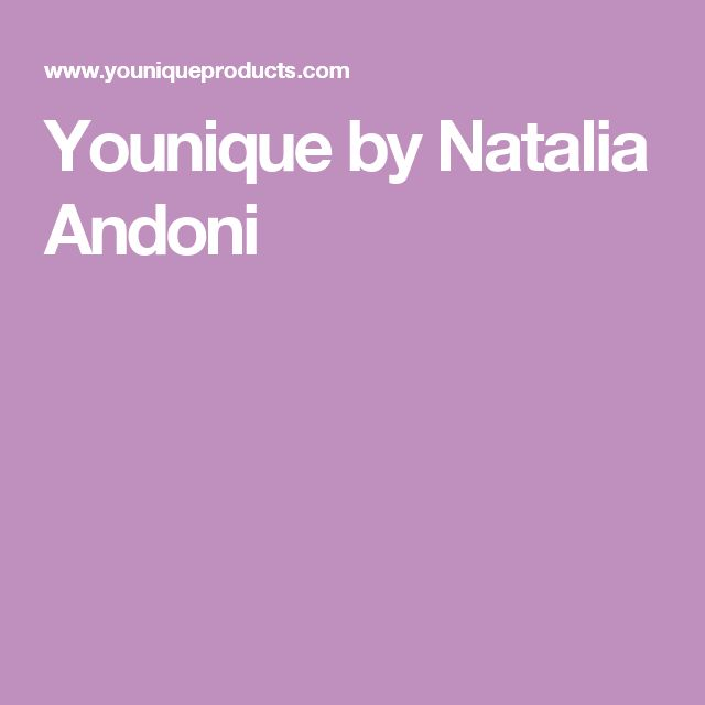 Younique by Natalia Andoni