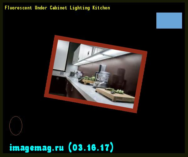 Under Counter Lighting Troubleshooting: 17 Best Ideas About Fluorescent Kitchen Lights On